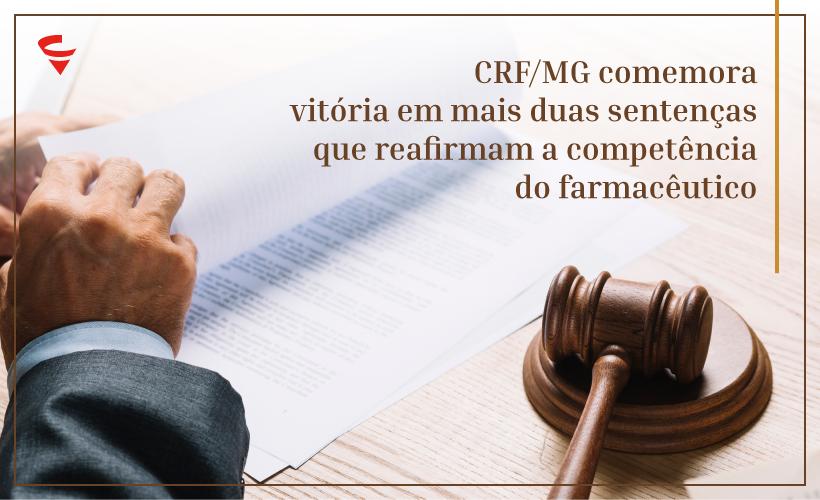 CRF/MG comemora vitória em mais duas sentenças que reafirmam a competência do farmacêutico